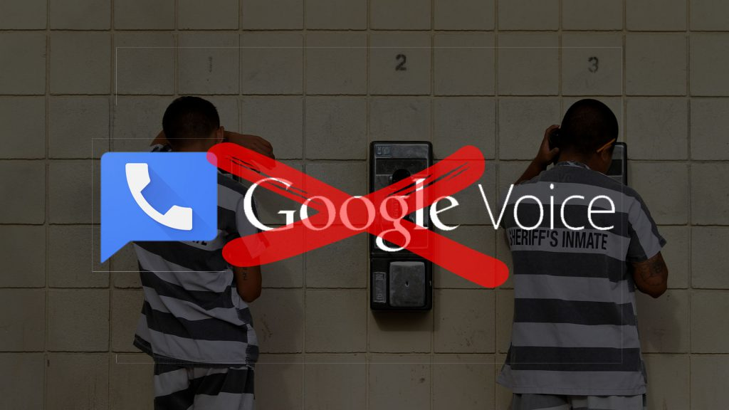 Why You Shouldn't Rely on Google Voice to Contact Inmates